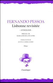 Lisbonne revisitée ; anthologie - Couverture - Format classique