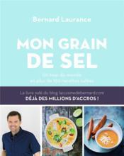 Le grain de sel ; un tour du monde en plus de 150 recettes salées - Couverture - Format classique