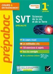 Prépabac cours & entraînement ; SVT ; 1re, spécialité (édition 2019) - Couverture - Format classique