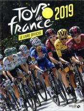 Tour de France ; le livre officiel (édition 2019) - Couverture - Format classique