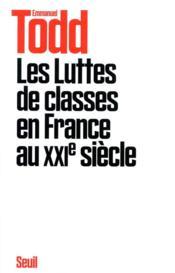 Les luttes de classes en France au XXIe siècle - Couverture - Format classique