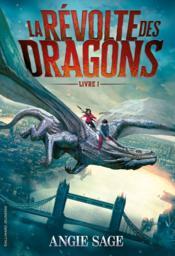La révolte des dragons T.1 - Couverture - Format classique
