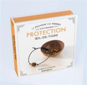 Kit bracelet ; le pouvoir des pierres ; protection oeil-de-tigre - Couverture - Format classique
