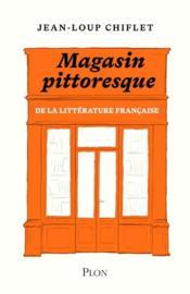 Le magasin pittoresque de la litterature francaise - Couverture - Format classique
