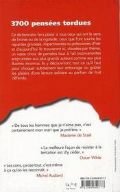 Dictionnaire de pensées tordues ; 3700 citations - 4ème de couverture - Format classique