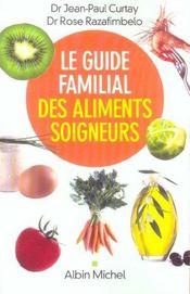 Le guide familial des aliments soigneurs - Intérieur - Format classique