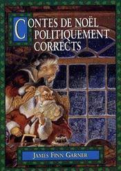 Contes De Noel Politiquement Corrects - Intérieur - Format classique