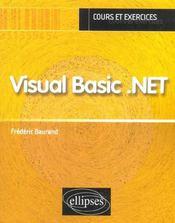 Visual Basic.Net Cours Et Exercices - Intérieur - Format classique