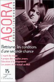 REVUE AGORA DEBATS JEUNESSES N.15 ; illettrisme ; les conditions d'une seconde chance - Couverture - Format classique