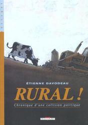 Rural t.1 ; chronique d'une collision politique - Intérieur - Format classique