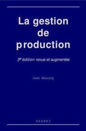 La gestion de production 3eme edition - Couverture - Format classique