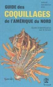 Guide des coquillages de l'Amérique du Nord ; guide d'identification sur le terrain - Couverture - Format classique