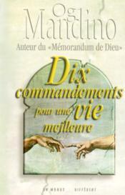 Dix commandements pour une vie meilleure - Couverture - Format classique