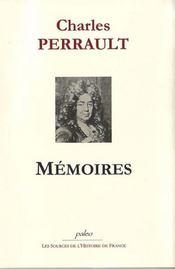 Charles Perrault ; mémoires - Intérieur - Format classique