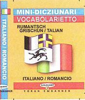 Mini-dico rumantsch grischun-talian / italiano-romancio - Intérieur - Format classique
