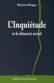 L'inquiétude et le désarroi social - Couverture - Format classique