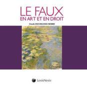 Le faux en art et en droit - Couverture - Format classique