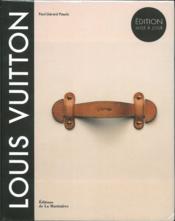 Louis Vuitton ; la naissance du luxe moderne - Couverture - Format classique