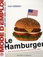 Le hamburger ; une histoire sociale des Etats-Unis - Couverture - Format classique