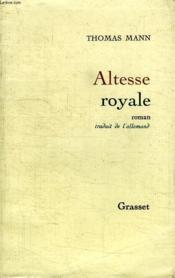Altesse Royale. - Couverture - Format classique