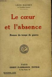 Le Coeur Et L'Absence. - Couverture - Format classique