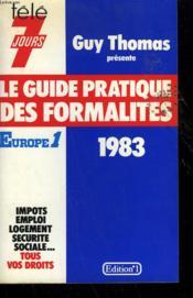 Le Guide Pratique Des Formalites 1983. - Couverture - Format classique