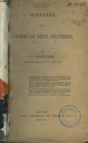 Histoire Des Crimes Du Deux Decembre - Couverture - Format classique
