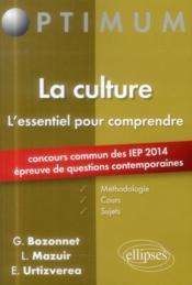 La culture ; l'essentiel pour comprendre - Couverture - Format classique