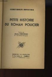 Petite Histoire Du Roman Policier - Couverture - Format classique