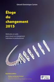 Éloge du changement (édition 2015) - Couverture - Format classique