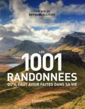 Les 1001 randonnées qu'il faut avoir faites dans sa vie - Couverture - Format classique