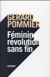 Féminin, révolution sans fin - Couverture - Format classique
