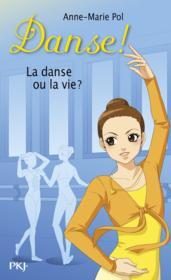 Danse ! T.35 ; la danse ou la vie ? - Couverture - Format classique
