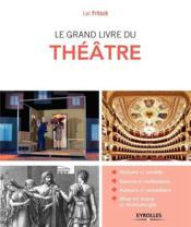Le grand livre du théâtre - Couverture - Format classique