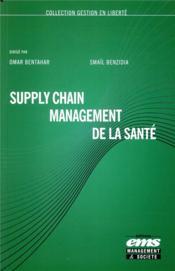 Supply chain management de la santé - Couverture - Format classique