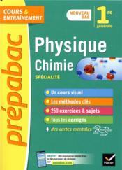 Prépabac cours & entraînement ; physique-chimie ; 1re, spécialité (édition 2019) - Couverture - Format classique