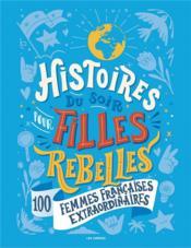 Histoires du soir pour filles rebelles t.3 - Couverture - Format classique