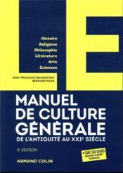 Manuel de culture générale : de l'Antiquité au XXIe siècle (5e édition) - Couverture - Format classique