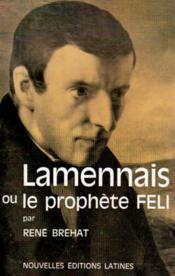 Lamennais le prophète Feli - Couverture - Format classique
