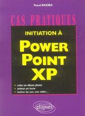 Initiation A Powerpoint Xp Creer Un Album Photo Animer Un Texte Inserer Du Son Une Video - Intérieur - Format classique