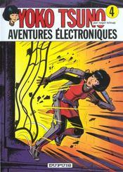 Yoko Tsuno T.4 ; aventures électroniques - Intérieur - Format classique