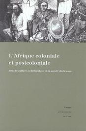 L Afrique Coloniale Et Postcoloniale Dans La Culture, La Litterature Et La Societe Italiennes : R - Intérieur - Format classique