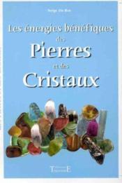 Les énergies bénéfiques des pierres et des cristaux - Couverture - Format classique