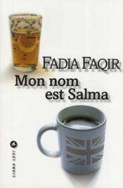 Mon nom est Salma - Couverture - Format classique