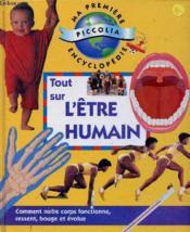 Tout sur l'etre humain - Couverture - Format classique