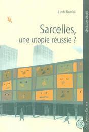 Sarcelles 50 Ans Apres, Une Utopie Aboutie? - Intérieur - Format classique