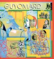 Guyomard ; 40 ans de peinture - Couverture - Format classique