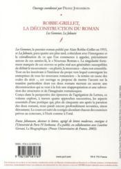 Robbe-Grillet, la déconstruction du roman - 4ème de couverture - Format classique