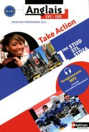 TAKE ACTION ; 1ères STI2d/STL/STD2A ; Anglais LV1/LV2 ; élève (édition 2011) - Couverture - Format classique