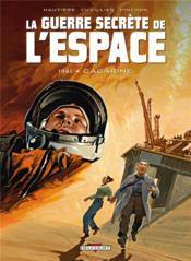 La guerre secrète de l'espace t.2 ; 1961, Gagarine - Couverture - Format classique